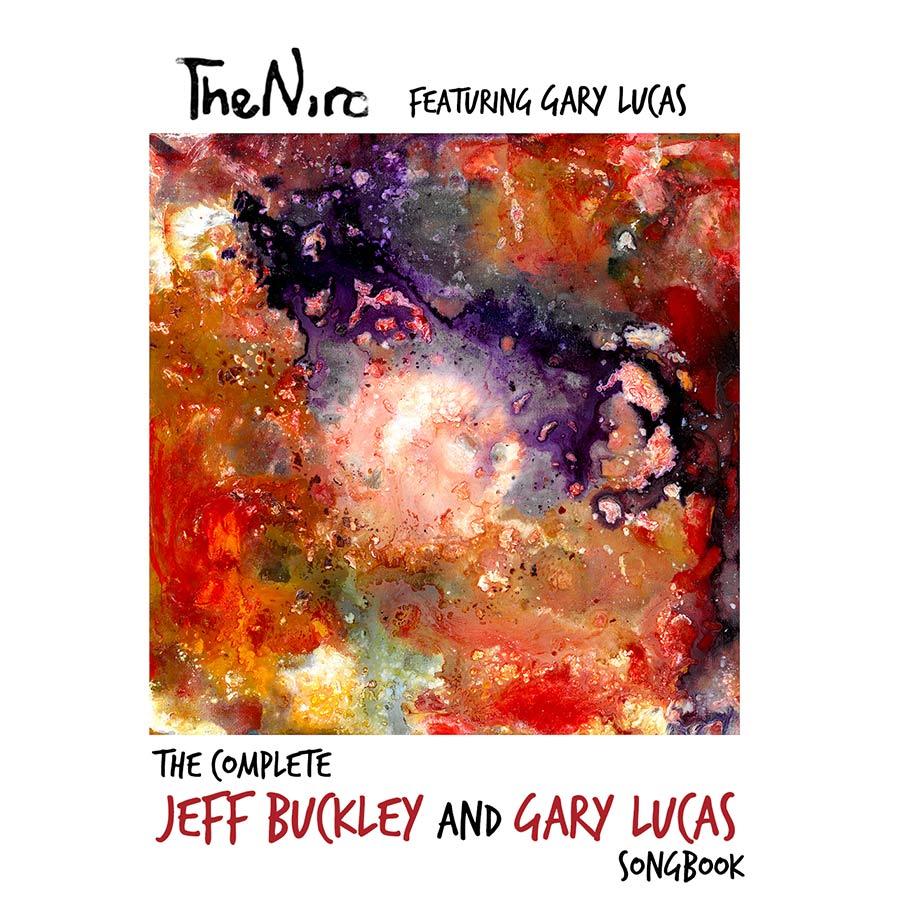Musica Italiana, Recensioni. Gary Lucas e The Niro ridanno voce ai brani perduti di Jeff Buckley