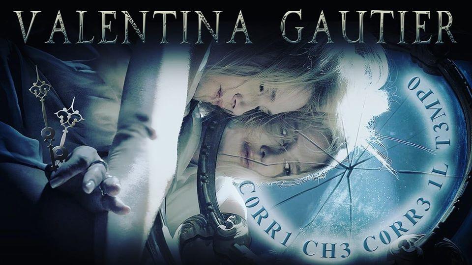 """Musica Italiana, Nuove Uscite. Valentina Gautier: fuori dal tunnel con """"Corri che corre il tempo"""". VIDEO e TESTO"""