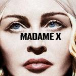"""""""Madame X"""" è il ritorno ai fasti etno-pop di Madonna"""