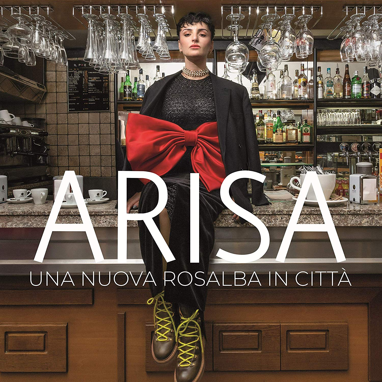 """Musica Italiana, Recensioni. """"Una nuova Rosalba in città"""" è l'invito di Arisa a vivere senza pensieri"""