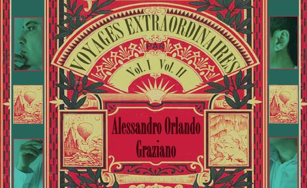 """MEI. """"Voyages Extraordinaires"""" è il compendio dello stato di grazia di Alessandro Orlando Graziano"""