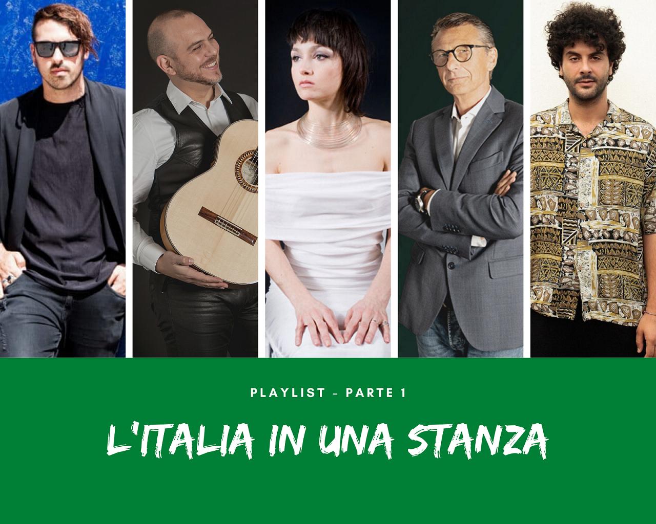 L'Italia in una stanza, ecco la playlist 'Parte 1' con gli artisti dell'evento