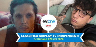 AIRPLAY TV INDIPENDENTI TOP 10 SETTIMANA #20 2020 EARONE - ermal meta ultimo