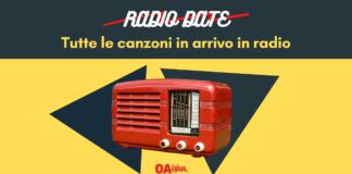 radio date tutti i singoli in rotazione radiofonica