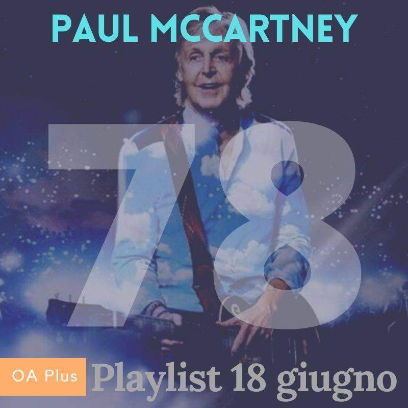 """Buon compleanno Paul McCartney! Una playlist per i 78 anni del """"maggiolino"""" di Liverpool"""