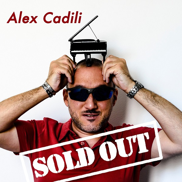 "Alex Cadili propone ""Sold out"" per un'estate spensierata"