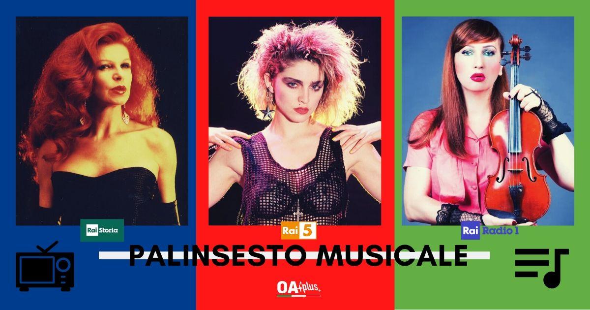 Rubrica, PALINSESTO MUSICALE. Milva, Madonna, H.E.R, Renzo Arbore, Franco Zeffirelli