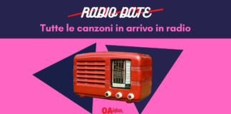 radio date: tutte le nuove canzoni che saranno in rotazione