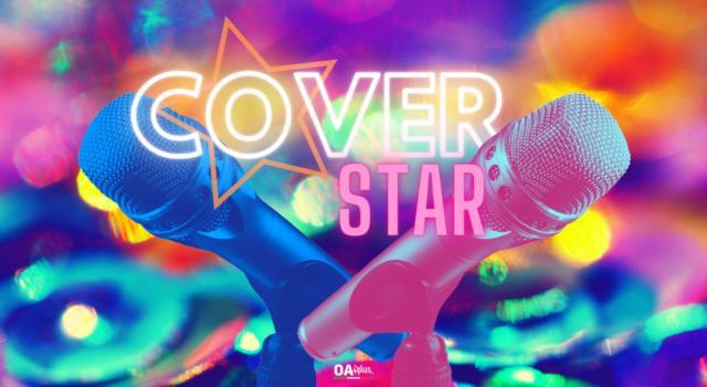Musica, COVER STAR. Da YouTube ad X Factor il passo è breve