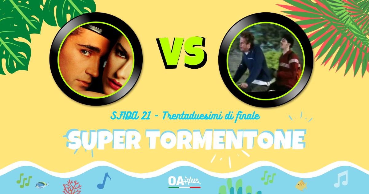 """SUPER TORMENTONE: """"Pregherei"""" di Scialpi & Scarlett VS """"Vento d'estate"""" di Niccolò Fabi & Max Gazzè – Vota il tuo preferito"""