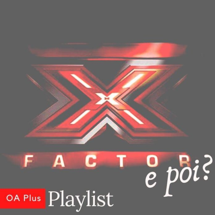 X Factor e poi? La storia del talent show in una playlist