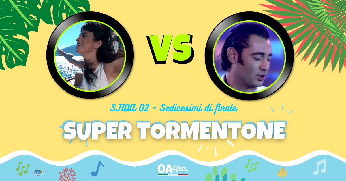 """SUPER TORMENTONE: """"Amaremare"""" di Dolcenera VS """"Mare mare"""" di Luca Carboni – Vota il tuo preferito"""