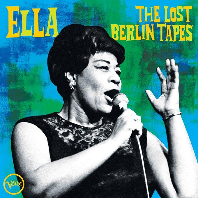 """""""The lost Berlin tapes"""": rivive in un disco inedito lo storico live a Berlino di Ella Fitzgerald"""