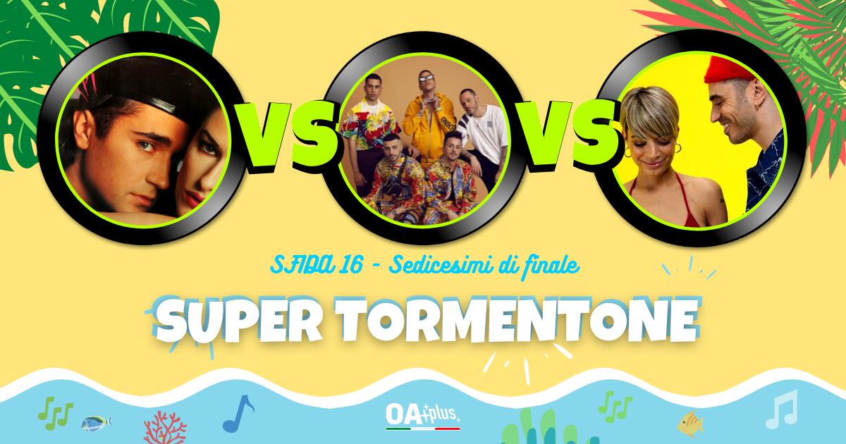 """SUPER TORMENTONE: """"Pregherei"""" VS """"Calipso"""" VS """"Margarita"""" – Vota il tuo preferito"""