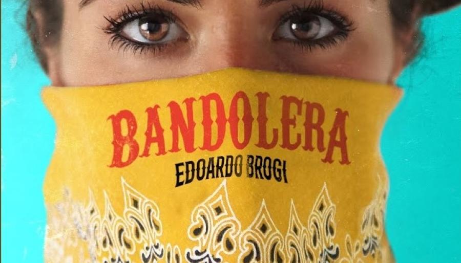 """""""Bandolera"""" di Edoardo Brogi. Una bella promessa"""