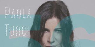 Buon compleanno Paola Turci! Una playlist per i 56 anni della cantante