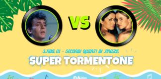 """SUPER TORMENTONE: """"Bella d'estate"""" di Mango VS """"Vamos a Bailar"""" di Paola e Chiara - Vota il tuo preferito"""