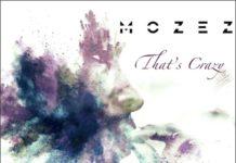 Mozez- That's Crazy cover