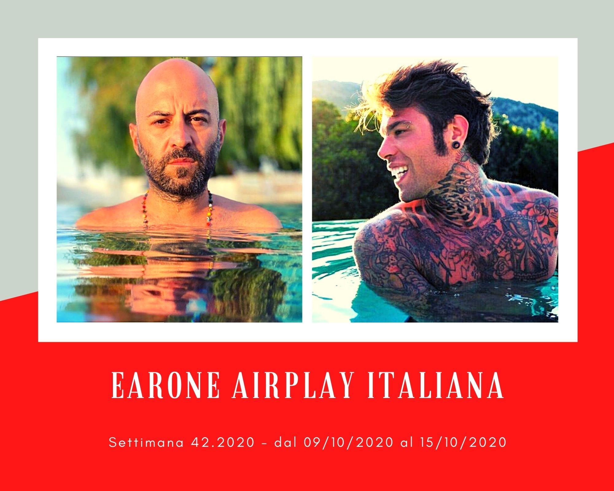 Classifica Radio EARONE Airplay Italiana, week 42: Nuova sfida in vetta con Fedez e Negramaro. E nella mischia si buttano due nuove coppie: Elodie con Carl Brave e J-Ax con Mr. Rain