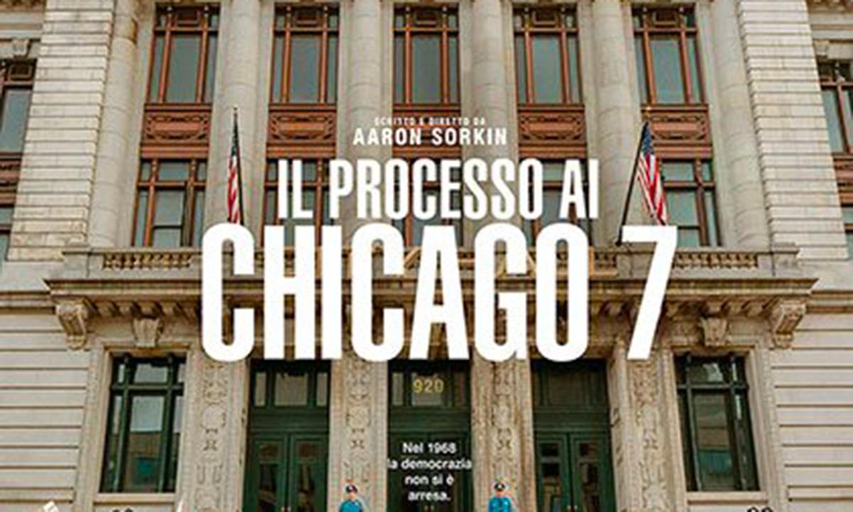 """Cinema. """"Il processo ai Chicago 7"""""""