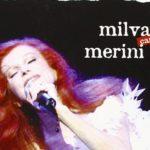 """Milva e il contenitore d'arte di """"Milva canta Merini"""""""