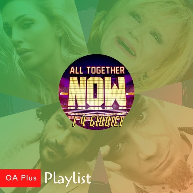 All Together Now 3. Una playlist per i nuovi 4 giudici