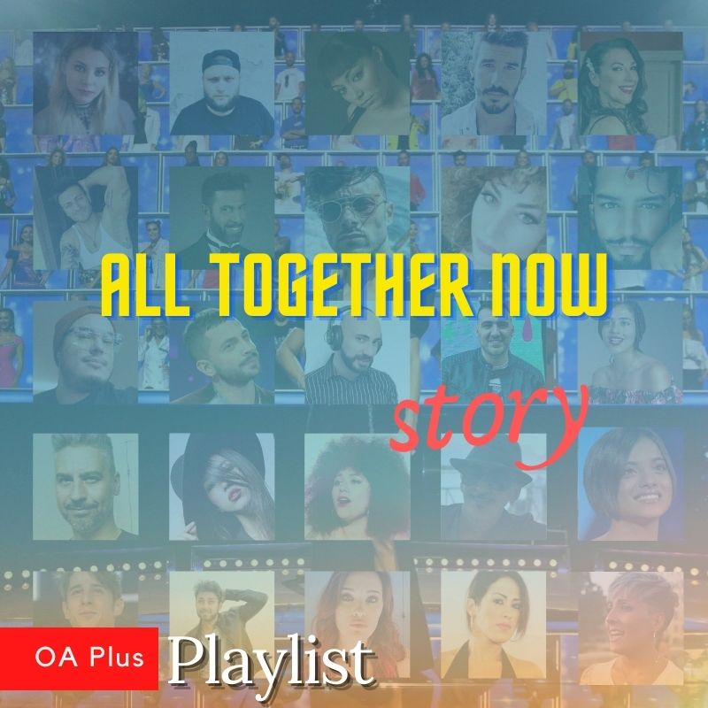 All Together Now Story. Una playlist per i protagonisti delle tre edizioni del programma