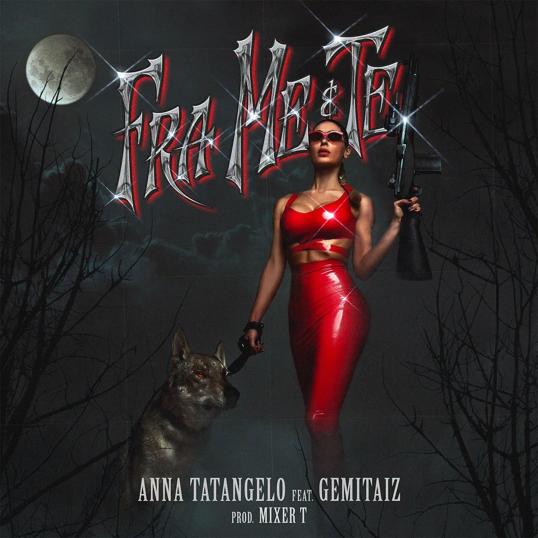 """Anna Tatangelo feat Gemitaiz, """"Fra me e te"""": continua il percorso di rebranding dell'Anna nazionale"""