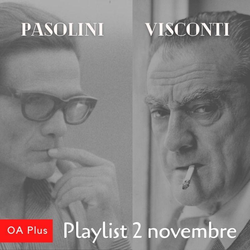 Omaggio a Pier Paolo Pasolini e Luchino Visconti. Una playlist per due immensi registi
