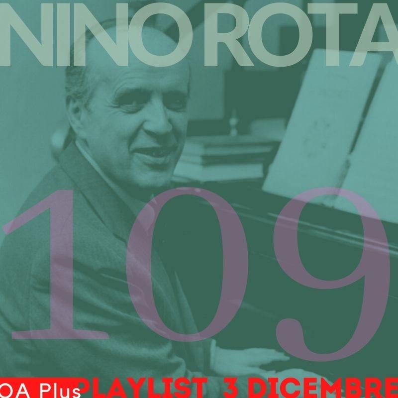 Auguri Nino Rota! Con una playlist magica ricordiamo il compositore