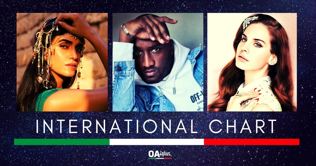 OA PLUS INTERNATIONAL CHART (WEEK 3/2021): Trionfo di femminilità e seduzione omosex con Liraz, Lana Del Rey, Virgil Abloh e Serpentwithfeet