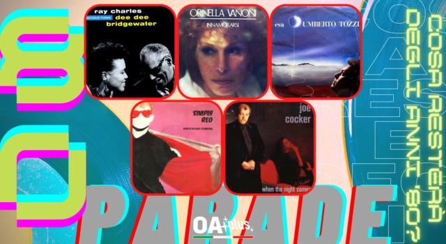 Rubrica, 80PARADE. Dee Dee Bridgewater e Ray Charles, Ornella Vanoni, Umberto Tozzi, Simply Red, Joe Cocker