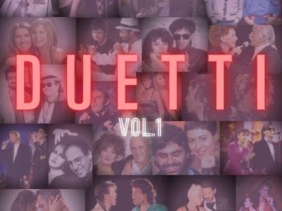 Duetti, Volume 1. Ecco le playlist con le canzoni in duetto più belle