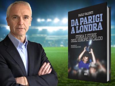 """""""Da Parigi a Londra, storia e storie degli Europei di calcio"""": ecco il nuovo libro di Paolo Valenti"""