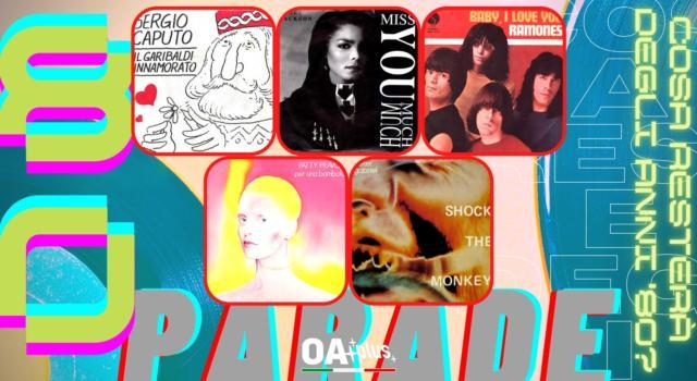 Rubrica, 80PARADE. Sergio Caputo, Janet Jackson, The Ramones, Patty Pravo, Peter Gabriel