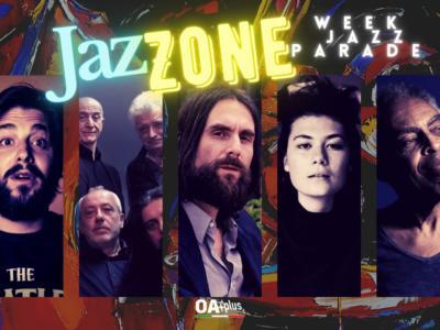 Rubrica, JazZONE. Salvador Sobral, Avion Travel, Francesco Bianconi, Fenne, Gilberto Gil
