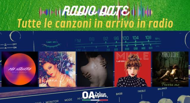 RADIO DATE del 18 giugno. Marco Mengoni, Diana Ross, Michele Bravi, Mille, Mirkoeilcane
