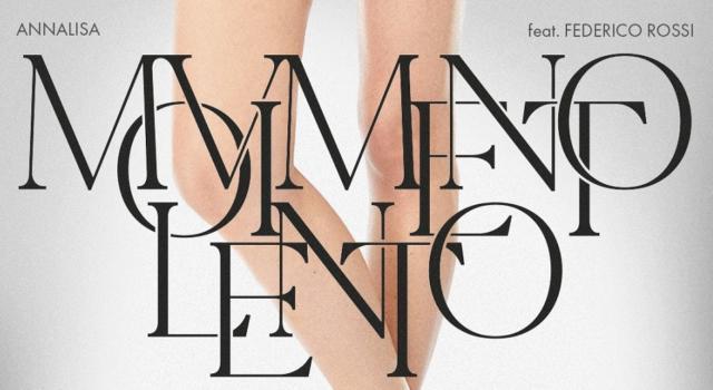 """""""Movimento lento"""" di Annalisa e Federico Rossi è l'ennesima hit dell'estate di cui non sentivamo il bisogno"""
