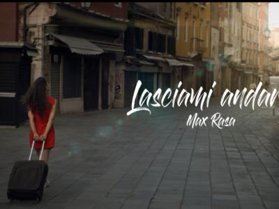 """Max Rasa fuori con """"Lasciami andare"""", il nuovo singolo"""