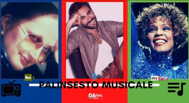Rubrica, PALINSESTO MUSICALE: Mina, Marco Mengoni, Whitney Houston