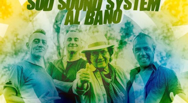 Sud Sound System, Come l'edera: Al Bano ospite intelligente
